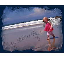 'Happy Fathers' Day!' Photographic Print