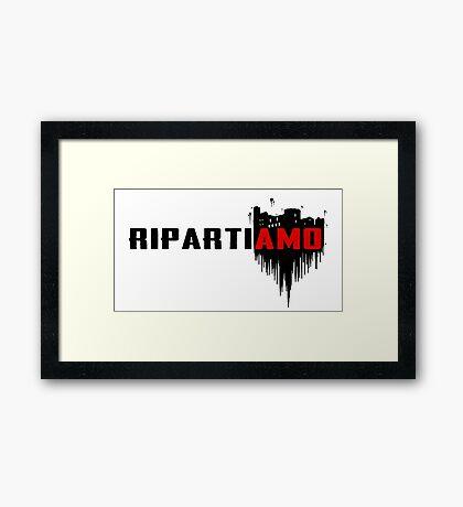 Ripartiamo Framed Print