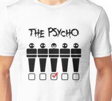Psycho Tshirt Unisex T-Shirt
