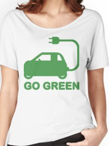 Go Green ~ Drive Electric Cars Women's Relaxed Fit T-Shirt