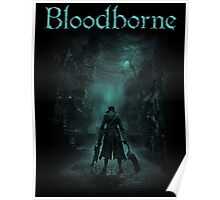 bloodborne turquoise Poster