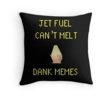JET FUEL CAN'T MELT DANK MEMES Throw Pillow