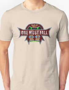 One Must Fall 2097 Unisex T-Shirt