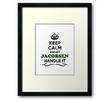 Keep Calm and Let JACOBSEN Handle it Framed Print