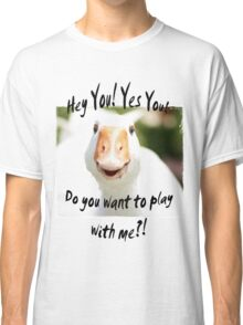 Do you want to play? Classic T-Shirt