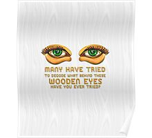 The Eyes ~ Wooden Green Eyes [White] Poster