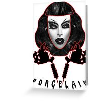 Porcelain - Drag Queen Greeting Card