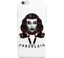 Porcelain - Drag Queen iPhone Case/Skin