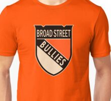 Broad Street  Bullies Unisex T-Shirt