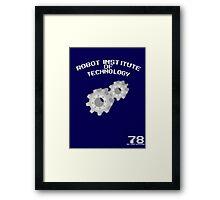 Robot Institute of Technology Framed Print