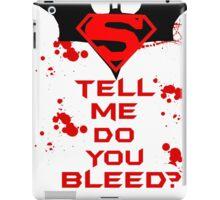 Batman Vs Superman: Do you bleed? iPad Case/Skin