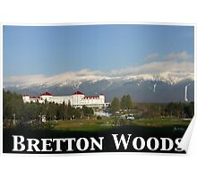 Bretton Woods 65th Anniversary Poster Poster