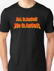 All Clamour, No Glamour - Red & Yellow Lettering, Funny T-Shirt