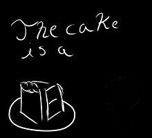 The Cake Is a Lie by Darkmanewander