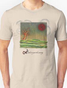 Wake to Greet The Morning I Unisex T-Shirt