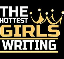 THE HOTTEST GIRLS WRITING by inkedcreatively