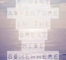 I Want Adventure by Beth Thompson