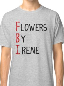 Flowers By Irene Classic T-Shirt
