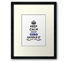 Keep Calm and Let GIRO Handle it Framed Print