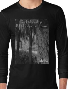 Rock Roll Utopia Long Sleeve T-Shirt