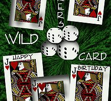 Jokers Wild Birthday Greeting by Terri Chandler