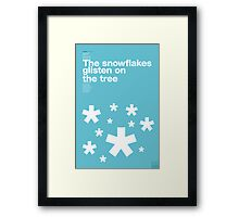 The snowflakes glisten on the tree (Snowblind, Black Sabbath) Framed Print