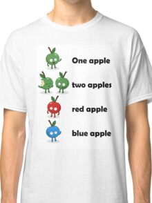 One Apple Two Apple Classic T-Shirt