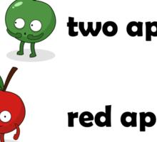 One Apple Two Apple Sticker