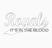 Royals - It's In The Blood Baby Tee