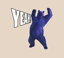 Yeah Bear Unisex T-Shirt