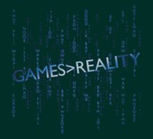 Games Greater Than Reality by Packrat