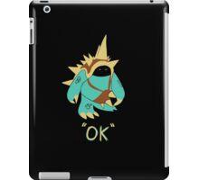 Ok iPad Case/Skin