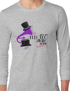 Electro Swing Long Sleeve T-Shirt