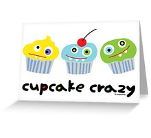 Cupcake Crazy ll - card  Greeting Card