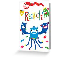 Recycle Monster ll - card Greeting Card