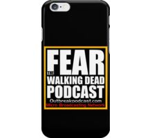 FEAR Podcast iPhone Case/Skin