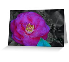 Life will have color again Greeting Card