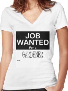 Job Wanted - Gardener Women's Fitted V-Neck T-Shirt