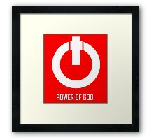 ACTS 8:10  POWER OF GOD Framed Print