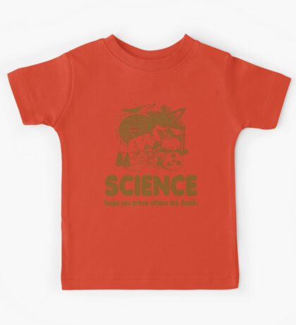 Science Proves Others Are Dumb Kids Tee