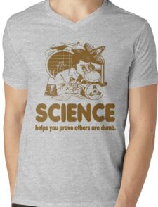 Science Proves Others Are Dumb Mens V-Neck T-Shirt