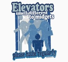 Elevators Smell Different to Midgets Kids Clothes
