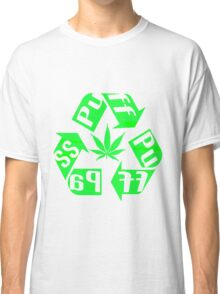 Recycle PuFF PuFF PaSS Classic T-Shirt