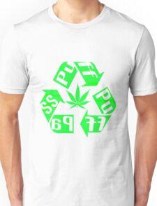 Recycle PuFF PuFF PaSS Unisex T-Shirt