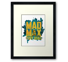 Just Mad Max Fury Road Framed Print