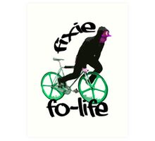 Fixie for life Art Print