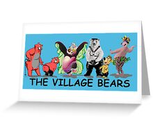 The village bears Greeting Card