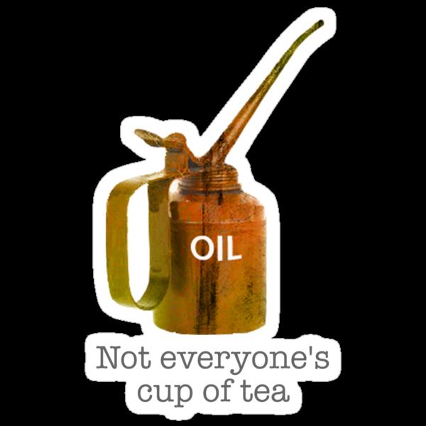 Not everyone's cup of tea by onyabike