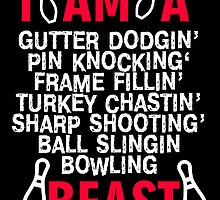 i am a gutter dodging frame fillin turkey chastin sharo shooting ball slingin bowling beast by teeshoppy