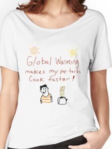 Global Warming! Women's Relaxed Fit T-Shirt
